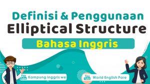 Elliptical structure dalam bahasa inggris