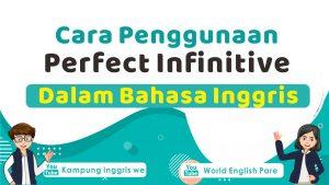 perfect infinitive dalam bahasa inggris