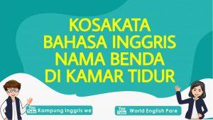 Daftar Kosakata Bahasa Inggris Benda di Kamar Tidur yang Paling Umum Digunakan, LENGKAP !!!