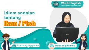 Idiom Bahasa Inggris Andalan Tentang Ikan (FISH IDIOMS)