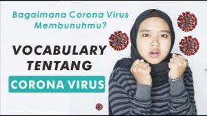 Istilah-Istilah Covid-19 atau Corona Ini Bisa Juga Menambah Pengetahuan Bahasa Inggrismu Loh !!!