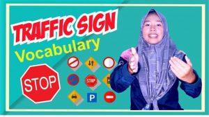Daftar Kosakata Rambu Lalu Lintas Dalam Bahasa Inggris (Traffic Sign Vocabulary)