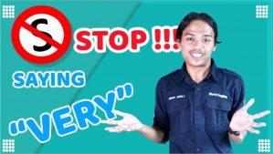 STOP Menggunakan Kata VERY !!! Gunakan Alternatif Pengganti Ini Biar Englishmu Makin Kece