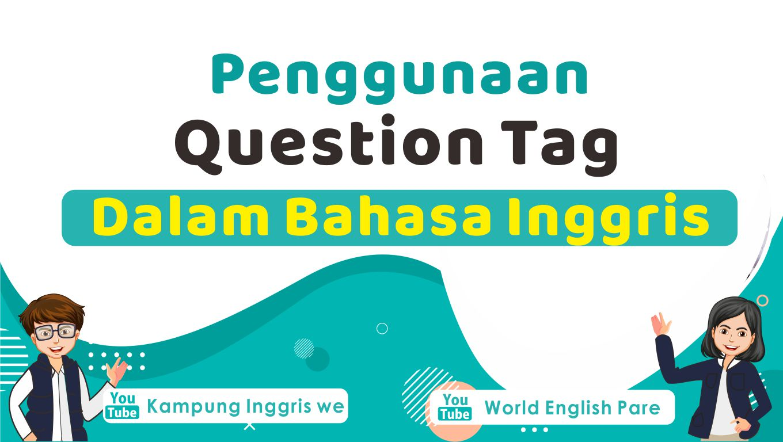 Question tag dalam bahasa inggris