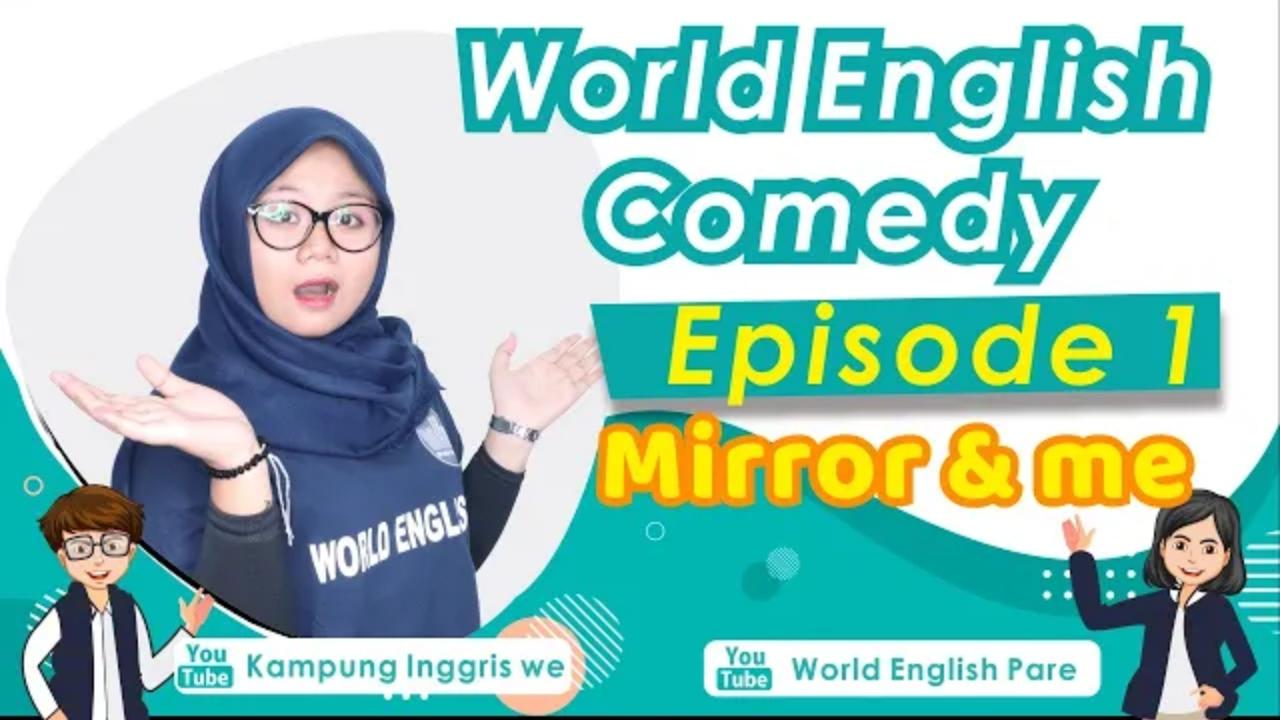 World English Comedy, Referensi Belajar Baru Yang Super Asik dan Menyenangkan