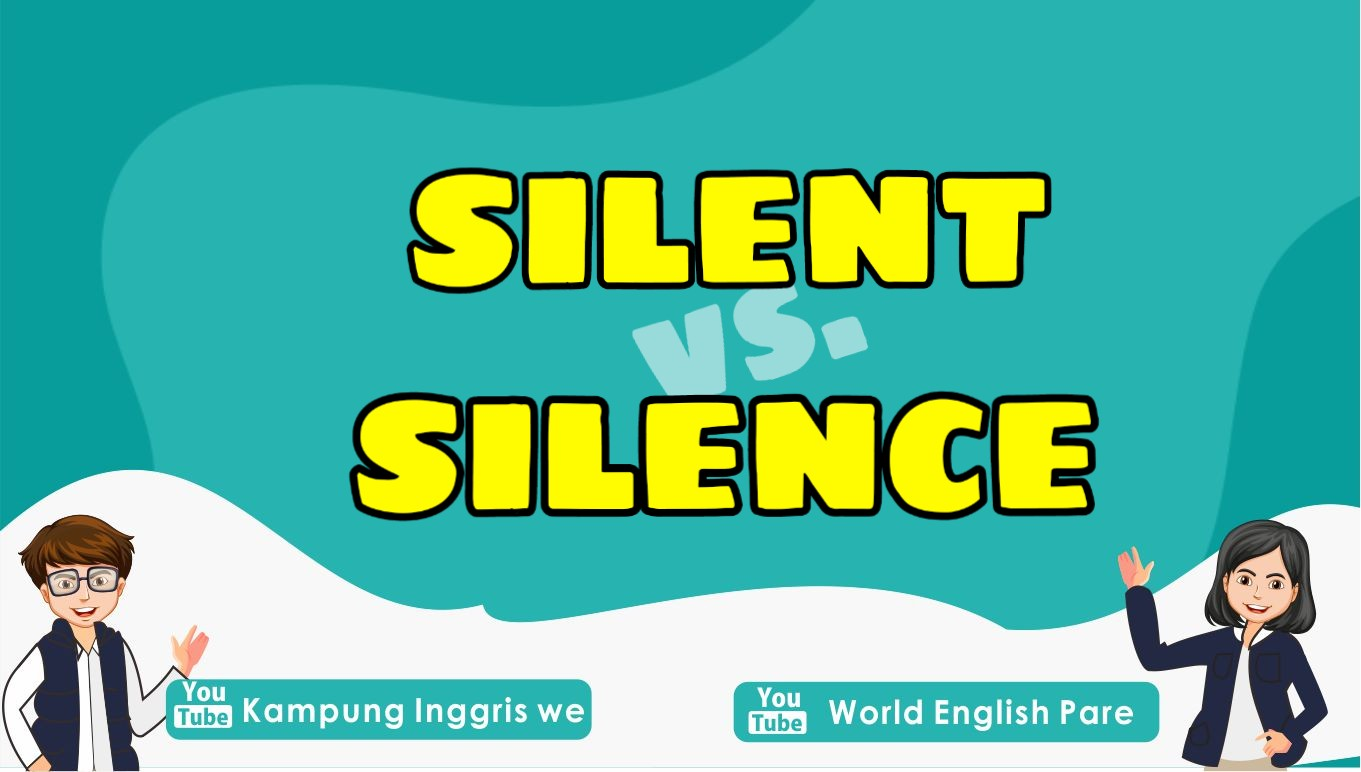 perbedaan silent dan silence