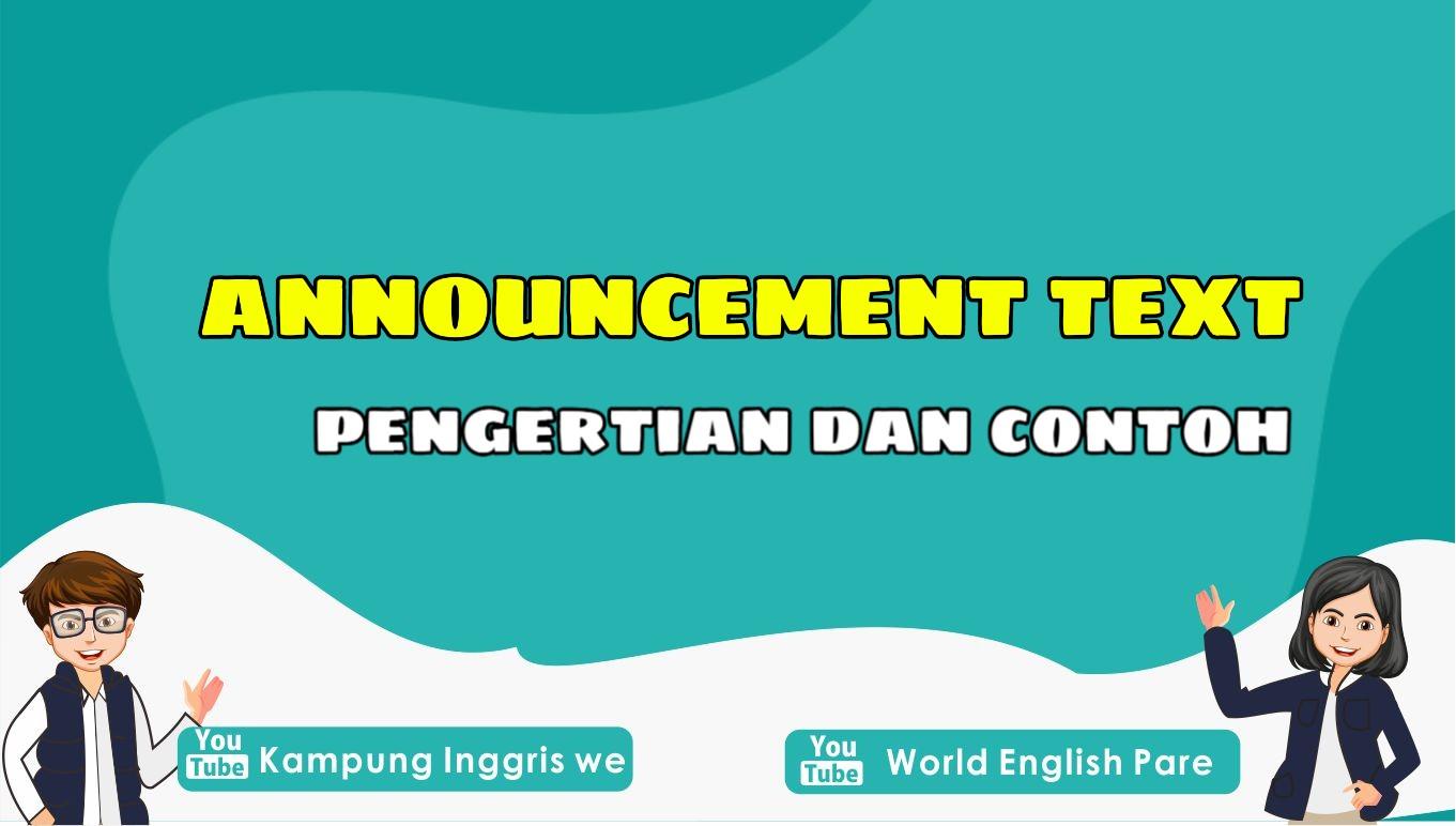 Announcement Text Bahasa Inggris: Penjelasan Lengkap, Struktur dan Contoh
