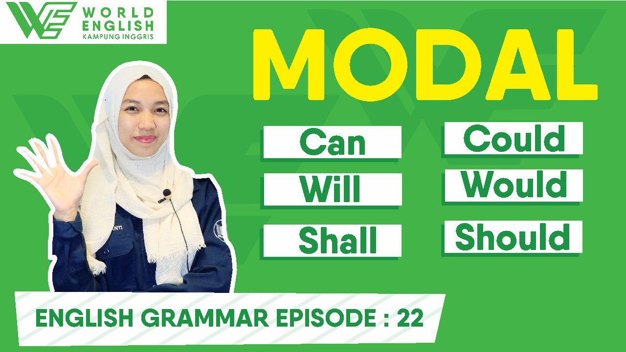 Pahami Aturan Penggunaan Modal Auxiliary Dalam Bahasa Inggris Ini Yuk!