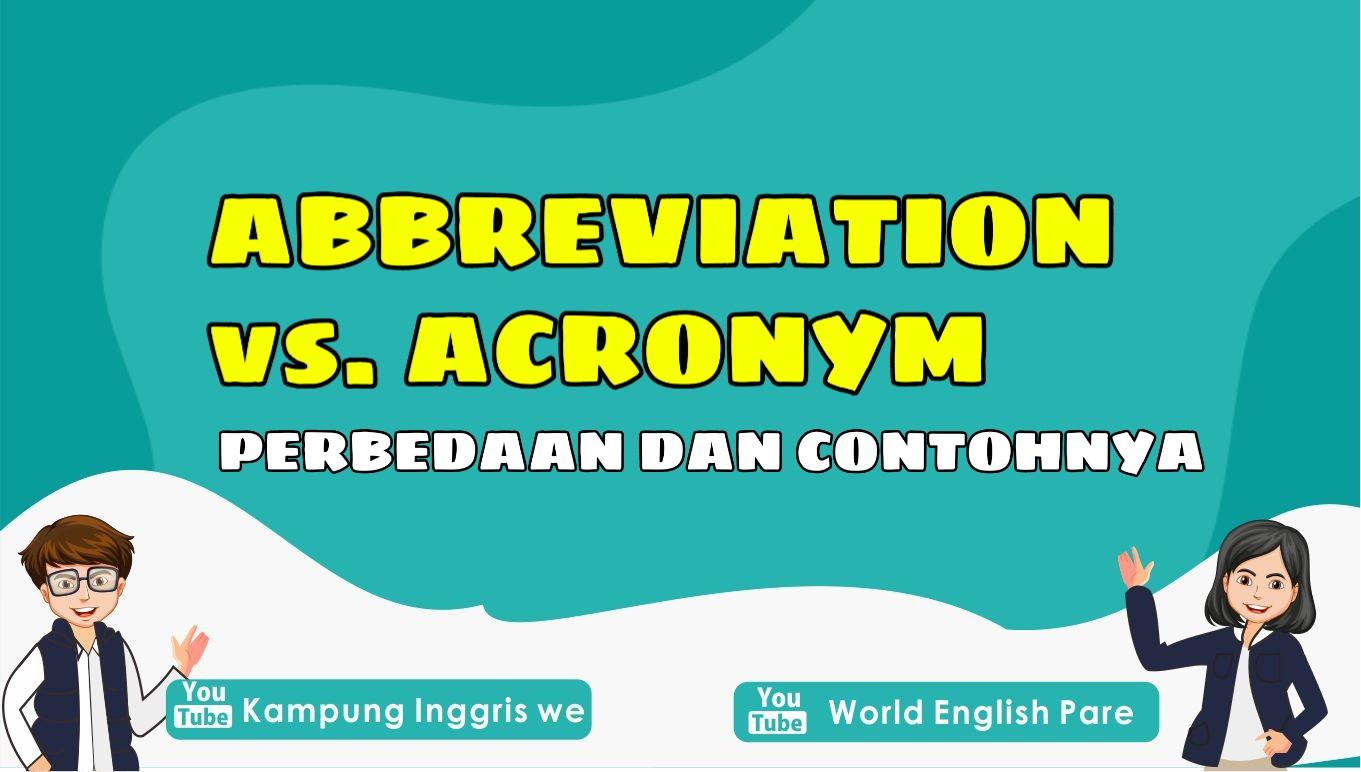 perbedaan abbreviation dan acronym