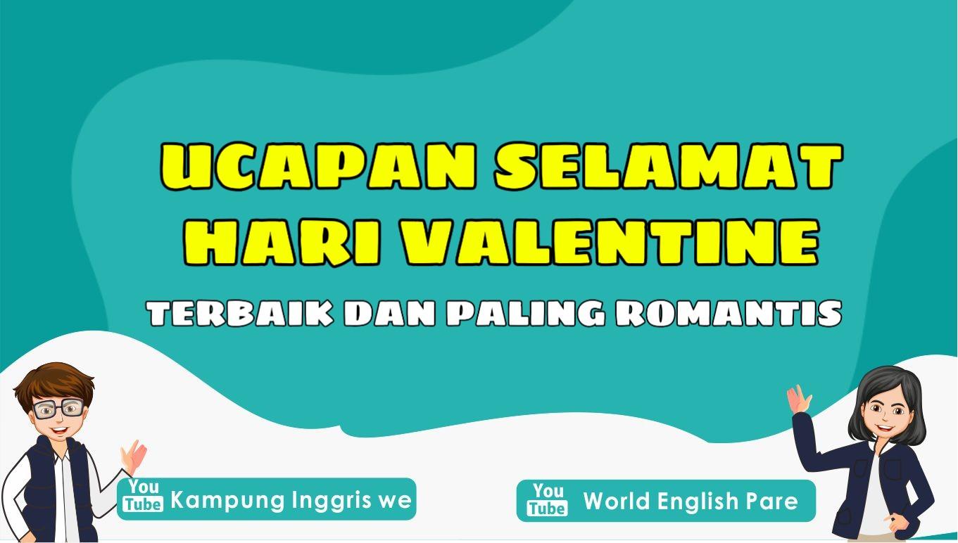10 Ucapan Untuk Hari Valentine dalam Bahasa Inggris Terbaik dan Paling Romantis, Bisa Banget Kamu Sampaikan Untuk Orang-Orang Terkasih