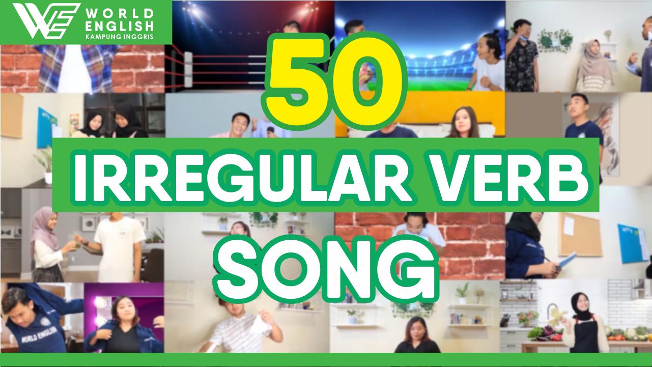 Jadi Jauh Lebih Mudah, Hafal dan Pahami 50 Irregular Verb Wajib Bagi Pemula Ini Melalui Lagu Yuk!