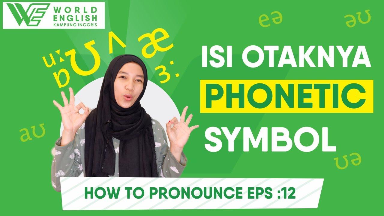 English Pronunciation: Penjelasan Vowel Sound (Monophthong & Diphthong) Lengkap Beserta Simbol dan Contohnya