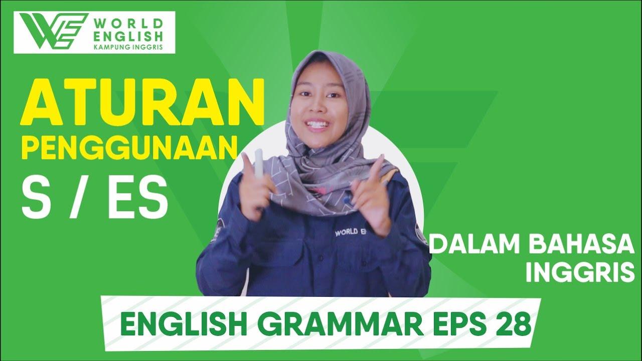 penggunaan akhiran S dan ES dalam bahasa inggris