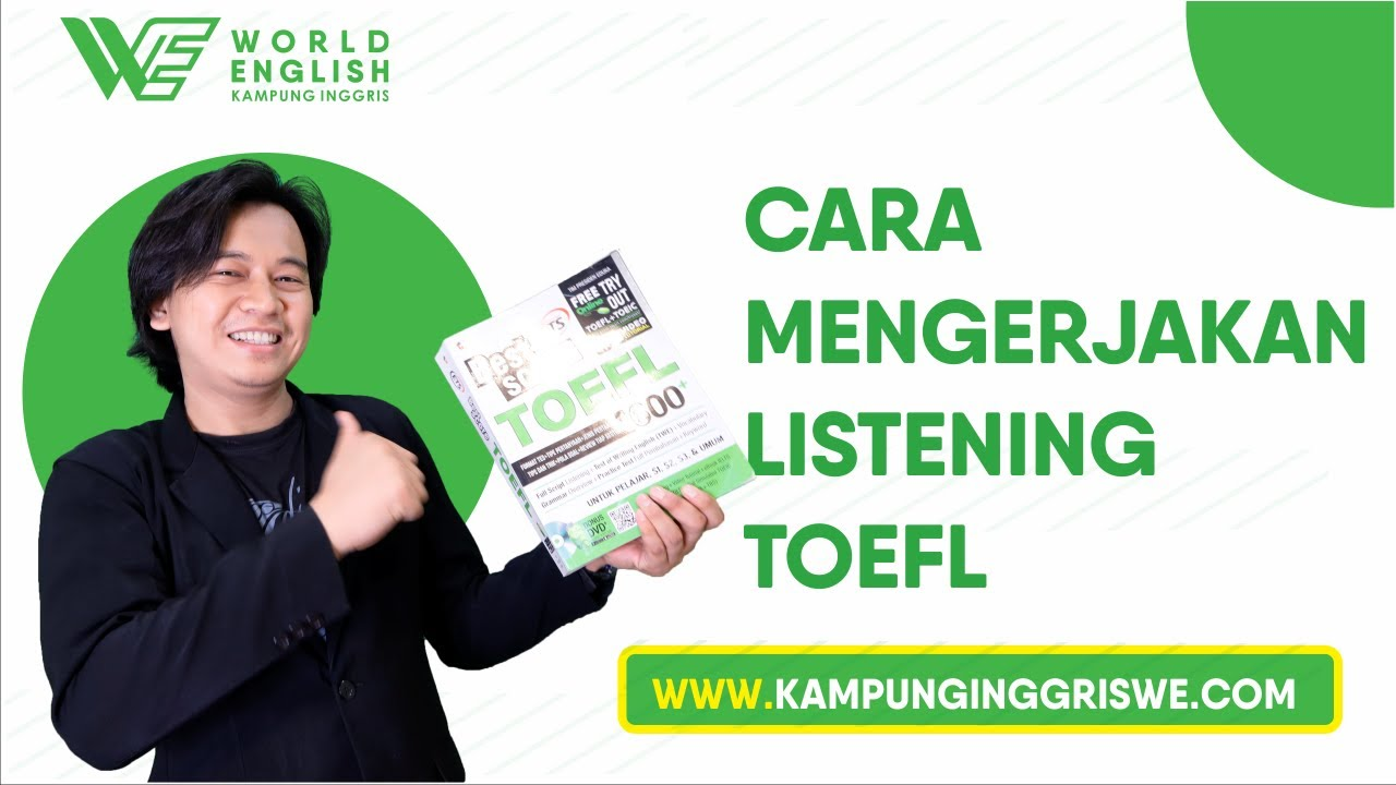 Mengerjakan Listening TOEFL Lebih Mudah, Yuk Gunakan Strategi Ini!