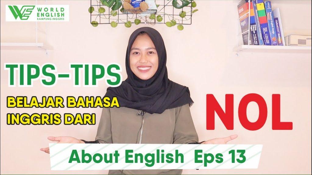 Bingung Mau Memulai Untuk Belajar Bahasa Inggris? Ikutin Tips Belajar Bahasa Inggris dari NOL Ini!