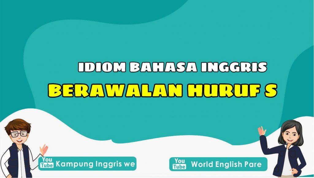 idiom bahasa inggris huruf S