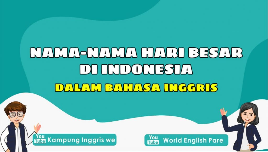 Kosakata Nama-Nama Hari Besar di Indonesia Lengkap Beserta Artinya