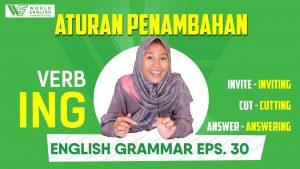 Yuk Pelajari Aturan Penambahan -ing Dalam Bahasa Inggris Ini Agar Tidak Salah Tulis