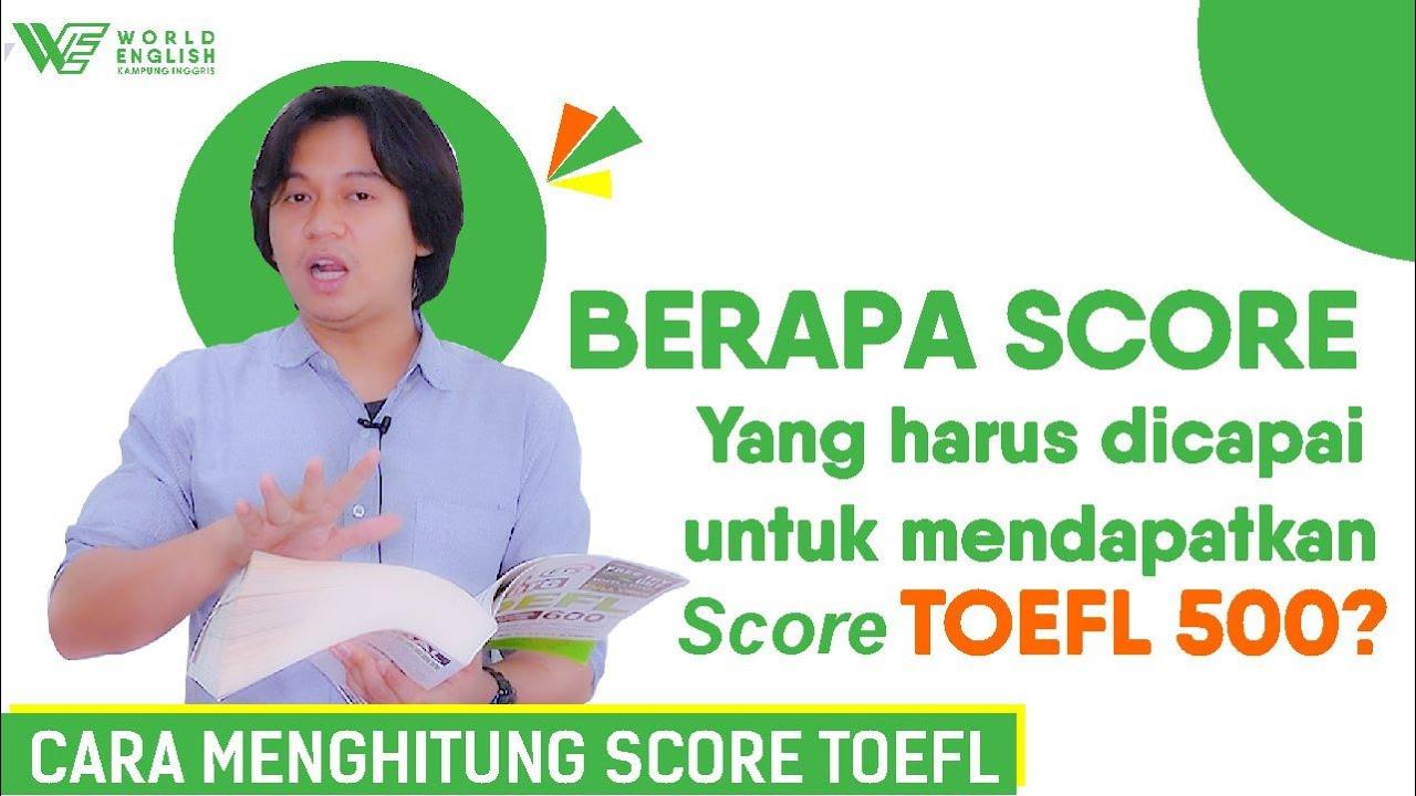 Sedang Mengejar Minimal TOEFL Score 500? Seperti Inilah Tips dan Cara yang Tepat!