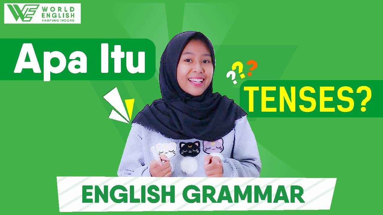 Kenalan Lebih Dekat Dengan Tenses Bahasa Inggris Yuk, Belajar Tenses Jadi Lebih Mudah!